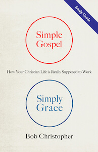 Simple Gospel, Simply Grace Study Guide